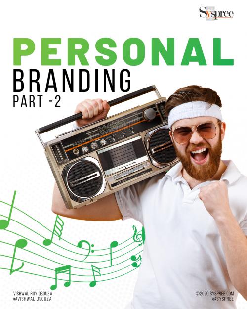 Personal Branding on Social Media Guide Part 2 by the best social media agency in Mumbai