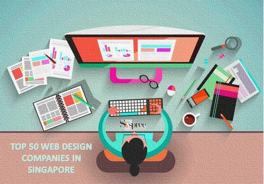 Top 50 Web Designing Companies in Singapore