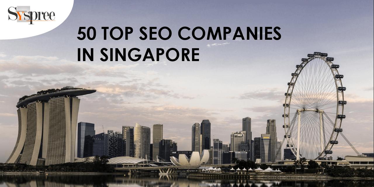 TOP 50 SEO COMPANIES IN SINGAPORE BLOG